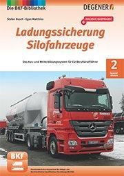 BKF-Bibliothek Spezialwissen Ladungssicherung Silofahrzeuge