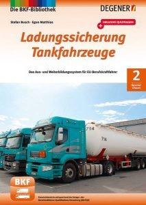 BKF-Bibliothek Spezialwissen Ladungssicherung Tankfahrzeuge